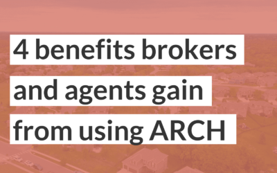 4 benefits brokers and agents gain from using ARCH down payment program